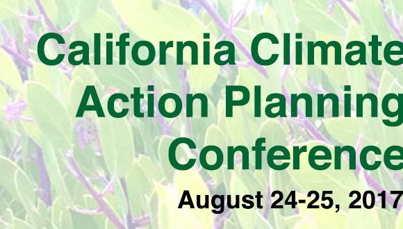 Save the Date – Aug. 24-25 for CA Climate Action Planning Conference