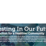 Investing In Our Future: Taking Action for a Healthier Community